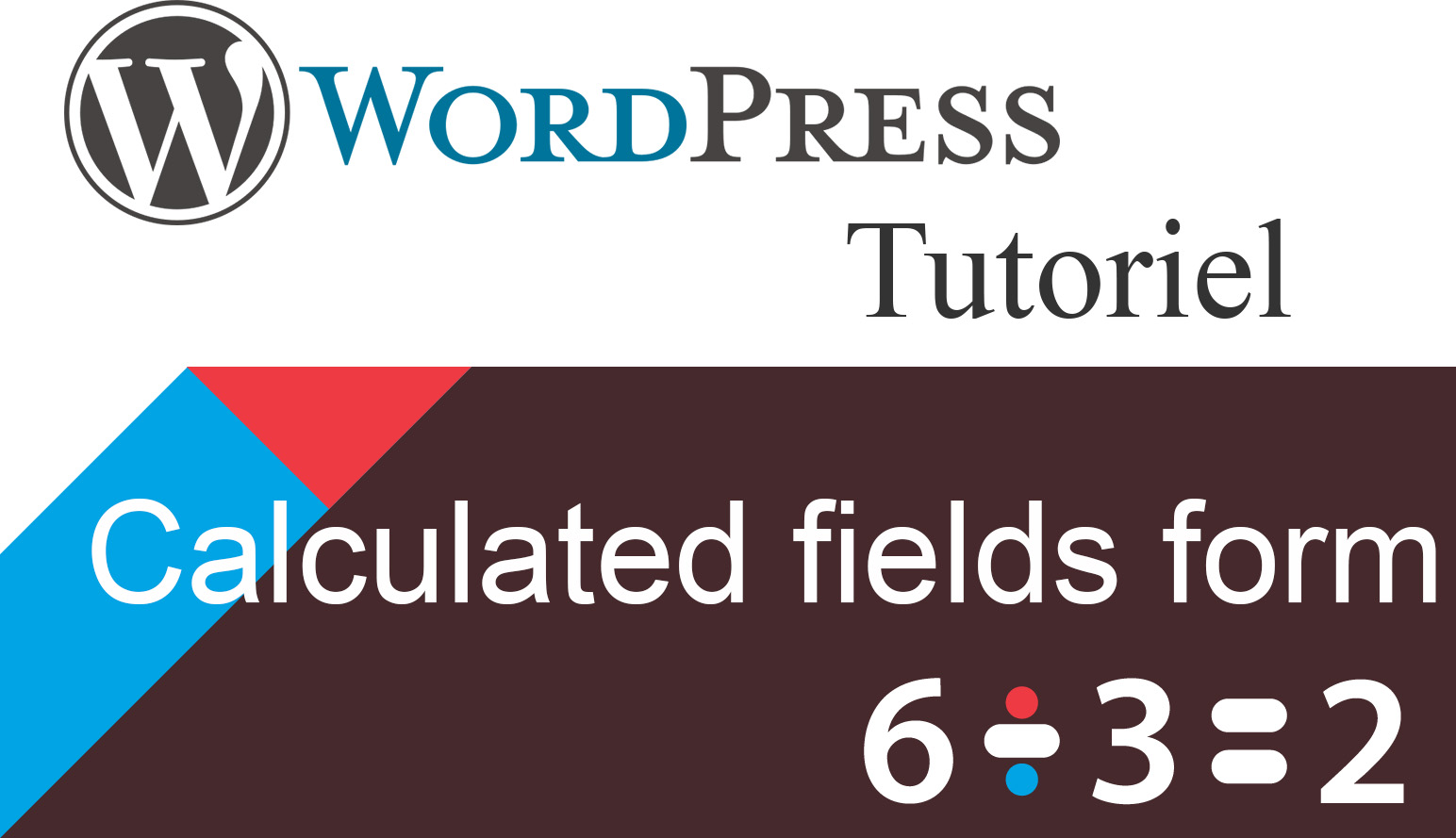 Créer un formulaire dynamique sur WordPress 1